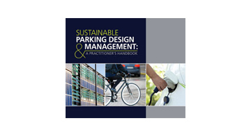 Image for Recently Released Sustainable Parking Design & Management: A Practitioner's Handbook